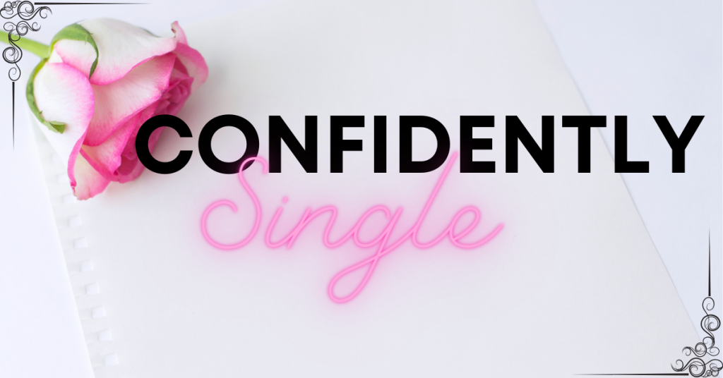 Confidently Single